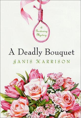 Download A deadly bouquet