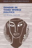 Download Gender in Third World politics