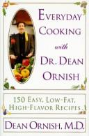 Download Everyday cooking with Dr. Dean Ornish