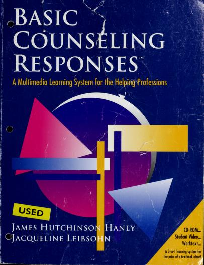 Basic Counseling Responses by Hutch Haney, Jacqueline Leibsohn