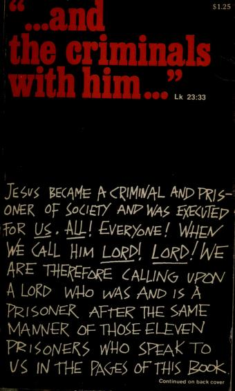 """Cover of: """"... and the criminals with him ..."""" Lk 23:33 