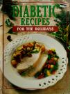 Cover of: Diabetic Recipes For the Holidays