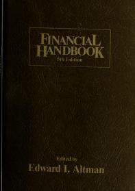 Cover of: Financial handbook | edited by Edward I. Altman ; associate editor, Mary Jane McKinney.