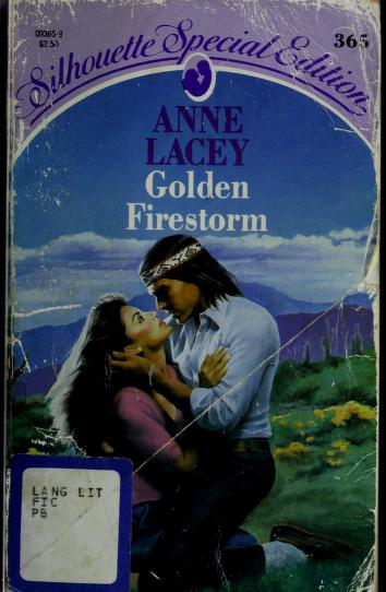 Cover of: Golden Firestorm | Anne Lacey