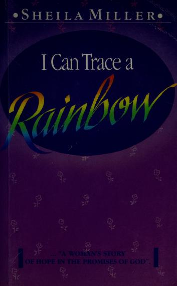 I Can Trace a Rainbow by Sheila Walsh