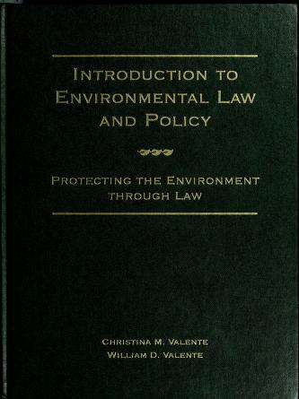 Cover of: Introduction to environmental law and policy | Christina M. Valente