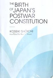 Cover of: The birth of Japan's postwar constitution | Shōichi Koseki