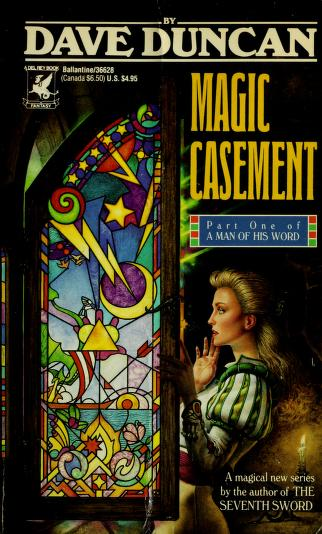 Cover of: Magic casement | Dave Duncan