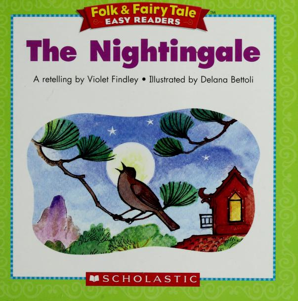 The Nightingale by a retelling by Violet Findley