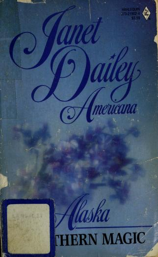 Cover of: Northern Magic (Janet Dailey Americana - Alaska #2) | Janet Dailey