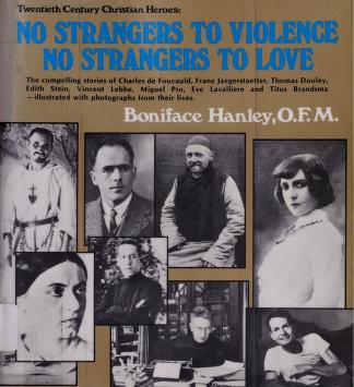 Cover of: No strangers to violence, no strangers to love | Boniface Hanley