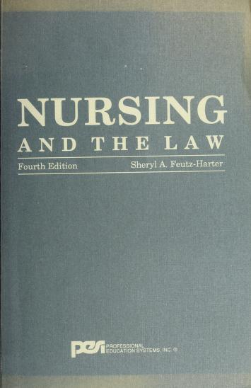 Cover of: Nursing and the Law by Sheryl A. Feutz