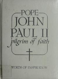 Cover of: Pilgrim of Faith | Pope John Paul II