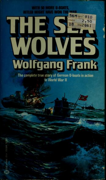 Cover of: The Sea Wolves   Wolfgang Frank