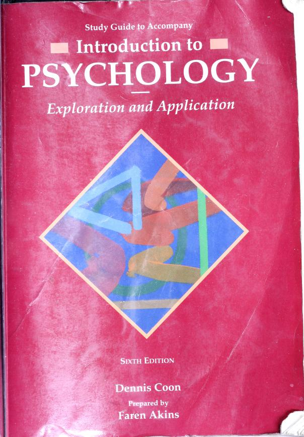Study guide to accompany Introduction to psychology, exploration and application by Faren R. Akins