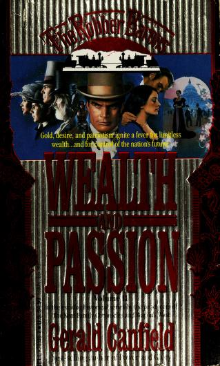 Cover of: Wealth and Passion (The Robber Barons, Vol 2)   George Canfield