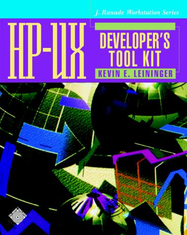 HP-UX developer's tool kit by Kevin E. Leininger