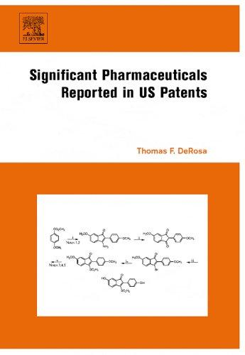 Significant Pharmaceuticals  Reported in US Patents by Thomas F. DeRosa