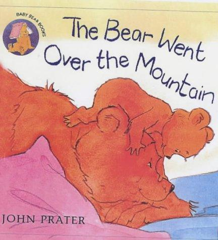The Bear Went Over the Mountain (Baby Bear Books)