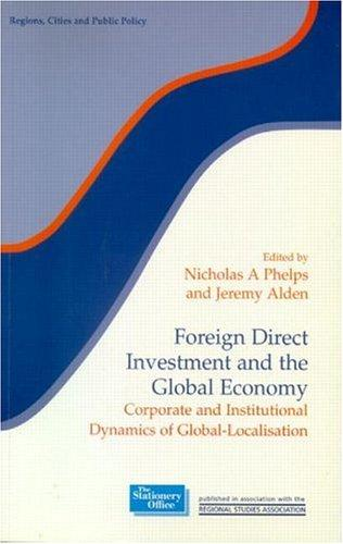 Foreign Direct Investment and the Global Economy by N. Phelps