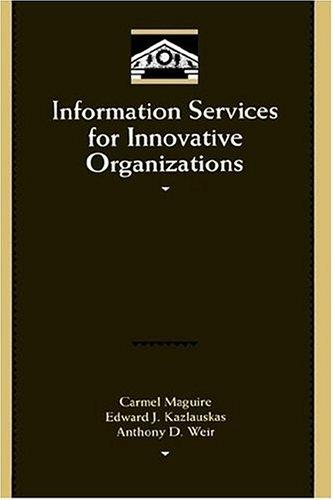 Information services for innovative organizations by Carmel Maguire