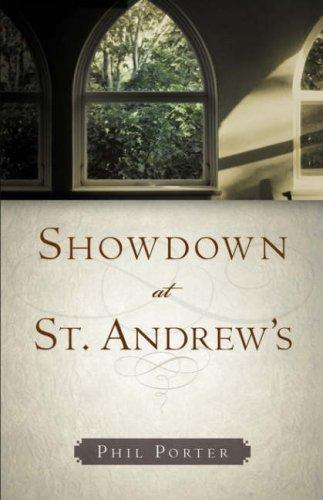 Showdown at St. Andrew's by Phil Porter