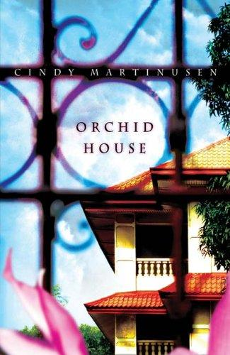 Orchid House by Cindy Martinusen, Cindy McCormick Martinusen