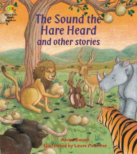 The Sound the Hare Heard and Other Stories (Stories from Faiths) by Anita Ganeri