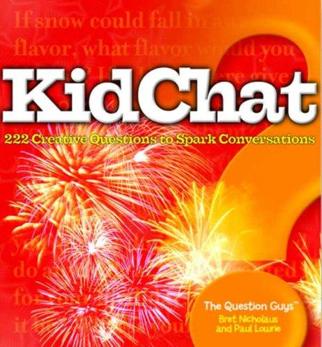 Kidchat by Bret Nicholaus