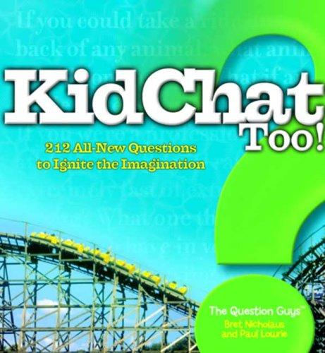 KidChat Too by Bret Nicholaus