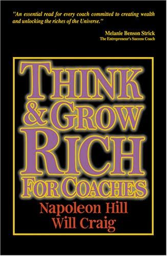 Think And Grow Rich for Coaches by Napoleon Hill