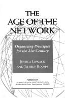 The age of the network by Jessica Lipnack