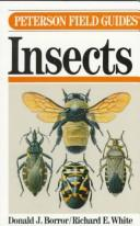A Field Guide to the Insects by Donald Joyce Borror