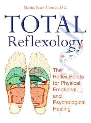 Image 0 of Total Reflexology: The Reflex Points for Physical, Emotional, and Psychological