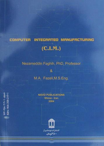 Computer Integrated Manufacturing by