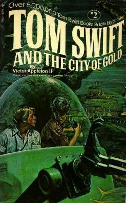 Tom Swift and the City of Gold by James Duncan Lawrence