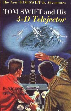 Tom Swift and his 3-D Telejector by James Duncan Lawrence