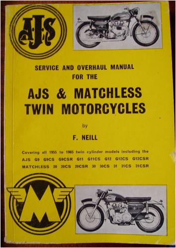 Service and overhaul manual for the AJS & Matchless twin motorcycles by F. W. Neill