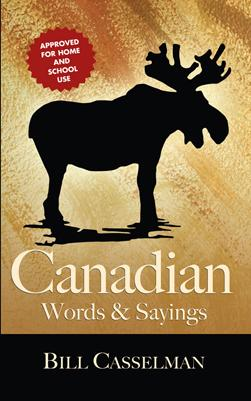 Canadian words & sayings by Bill Casselman
