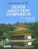 Test Symposium (Ats 2001), 10th Asian by Asian Test Symposium