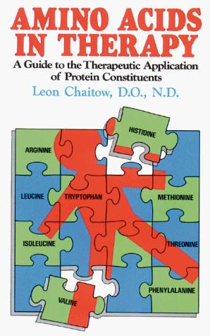 Amino Acids in Therapy by Leon Chaitow