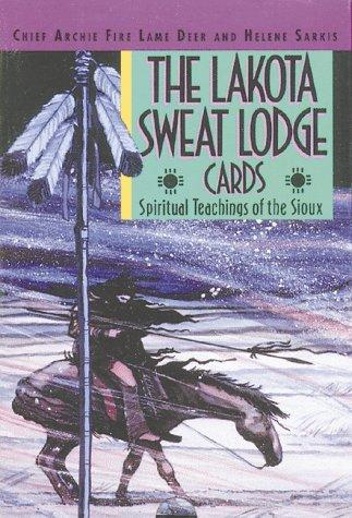 The Lakota sweat lodge cards by Archie Fire Lame Deer