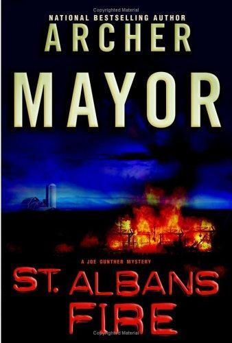 St. Albans Fire (Joe Gunther Mysteries)