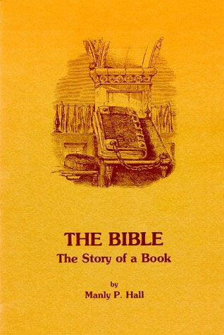 The Bible by Manly Palmer Hall