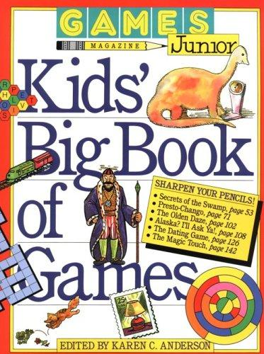 Games magazine junior kids' big book of games by Karen C. Anderson