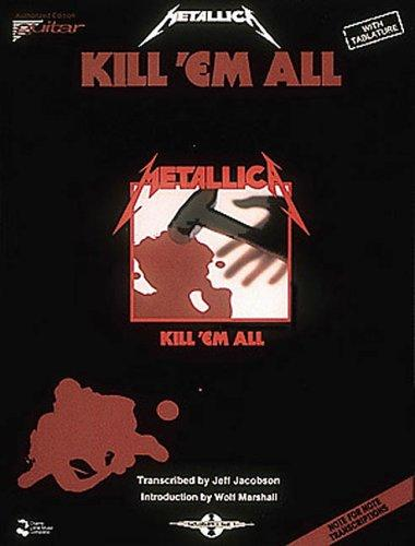 Metallica - Kill 'Em All* by Metallica