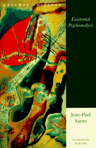 Existential psychoanalysis by Jean-Paul Sartre