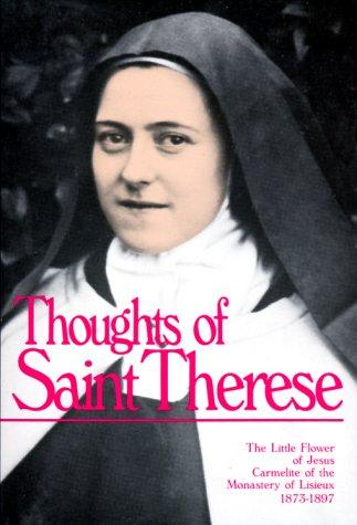 Thoughts of St. Therese by Saint Thérèse de Lisieux