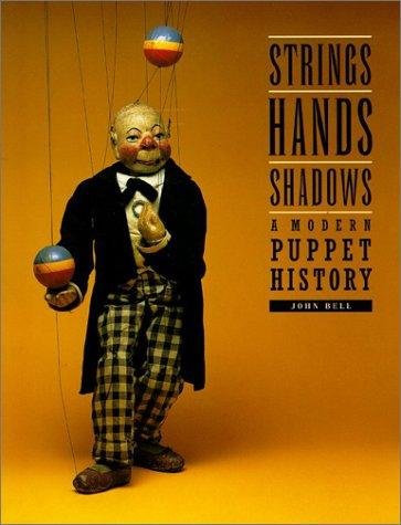 Strings, hands, shadows by Bell, John