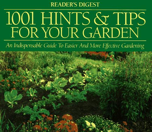 1001 hints & tips for your garden by
